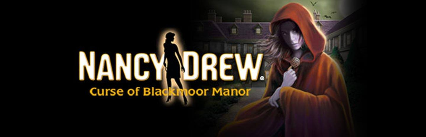 Nancy Drew Curse of Blackmoor Manor