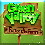 Green Valley: Fun on the Farm