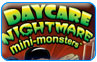 Download Daycare Nightmare Mini Monsters Game