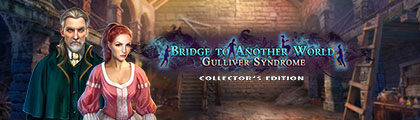 Bridge to Another World: Gulliver Syndrome Collector's Edition screenshot