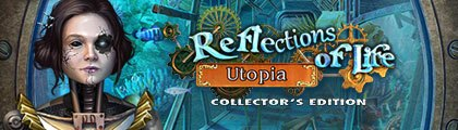 Reflections of Life: Utopia Collector's Edition screenshot