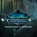 Haunted Hotel: Death Sentence Collector's Edition