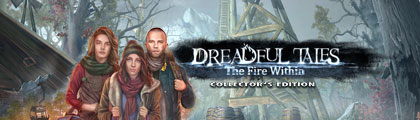 Dreadful Tales: The Fire Within Collector's Edition screenshot