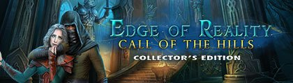 Edge of Reality: Call of the Hills Collector's Edition screenshot