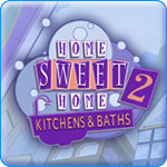 Home Sweet Home 2&amp;#58; Kitchens and Baths