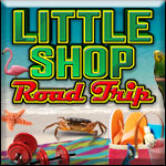 Little Shop: Road Trip