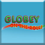 Globey On The Roll