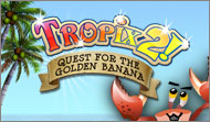 Tropix 2 The Quest for the Golden Banana