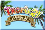 Tropix 2 The Quest for the Golden Banana Download