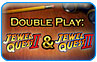Download Double Play Jewel Quest 2 and Jewel Quest 3 Game