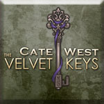 Cate West: The Velvet Keys