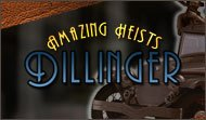 Amazing Heists Dillinger