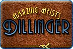 Download Amazing Heists Dillinger Game