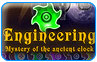 Download Engineering: The Mystery of the Ancient Clock Game