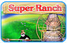 Download Super Ranch Game