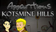 Apparitions: Kotsmine Hills