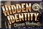 Hidden Identity:  Chicago Blackout Download