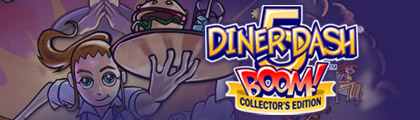Diner Dash 5: BOOM! Collector's Edition screenshot