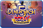 Download Diner Dash 5: BOOM! Collector's Edition Game