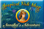 Tropical Fish Shop: Annabels Adventure Download