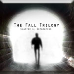 The Fall Trilogy - Chapter 1: Separation