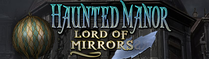 Haunted Manor: Lord of Mirrors screenshot
