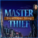 Master Thief:  Skyscraping Sting