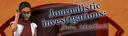 Journalistic Investigations:  Stolen Inheritance screenshot