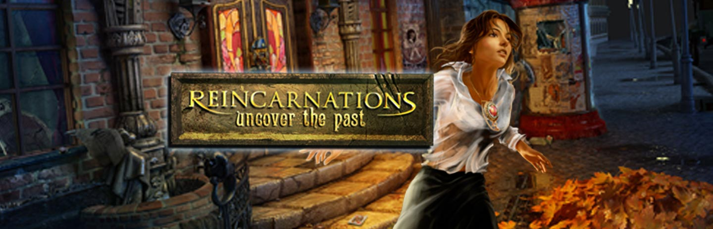 Reincarnations 2: Uncover the Past