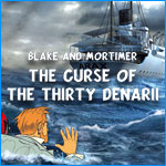 Blake and Mortimer -- The Curse of the Thirty Denarii