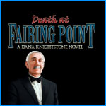 Death at Fairing Point: A Dana Knightstone Novel
