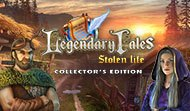 Legendary Tales: Stolen Life - Collector's Edition