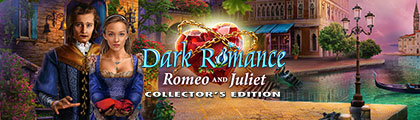 Dark Romance: Romeo and Juliet Collector's Edition screenshot