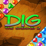 Dig The Ground 2