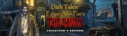 Dark Tales Edgar Allan Poe's The Raven Collector's Edition screenshot