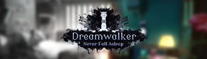 DreamWalker: Never Fall Asleep screenshot