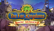The Far Kingdoms: Magic Mosaics 2