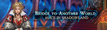 Bridge to Another World: Alice in Shadowland screenshot