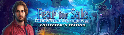 Fear for Sale: The House on Black River Collector's Edition screenshot