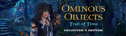 Ominous Objects: Trail of Time Collector's Edition screenshot