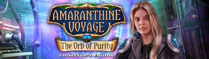 Amaranthine Voyage: The Orb of Purity Collector's Edition screenshot