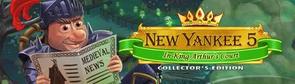 New Yankee in King Arthur's Court 5 Collector's Edition screenshot