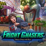 Fright Chasers - Thrills, Chills and Kills