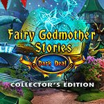 Fairy Godmother Stories: Dark Deal Collector's Edition