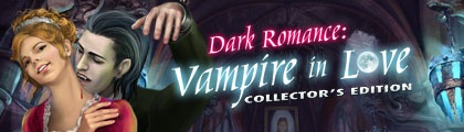 Dark Romance: Vampire in Love Collector's Edition screenshot