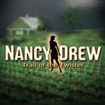 Nancy Drew - Trail of the Twister