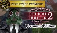 Demon Hunter 2: New Chapter Premium Edition