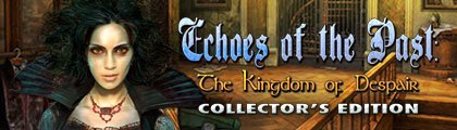 Echoes of the Past: The Kingdom of Despair Collector's Edition screenshot