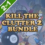 Kill the Clutter 2 Bundle