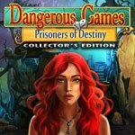 Dangerous Games: Prisoners of Destiny Collector's Edition